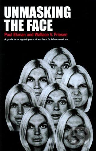 vydavateľ neuvedený Unmasking the Face - Paul Ekman, Wallace V. Friesen cena od 783 Kč