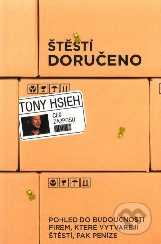 PeopleComm Štěstí doručeno - Tony Hsieh cena od 349 Kč