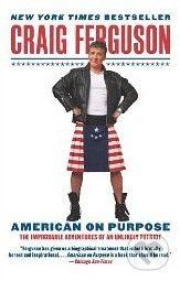 HarperCollins Publishers American on Purpose - Craig Ferguson cena od 441 Kč