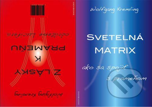 Anch-books Z lásky k prameňu + Svetelná matrix - Wolfgang Kremling cena od 228 Kč