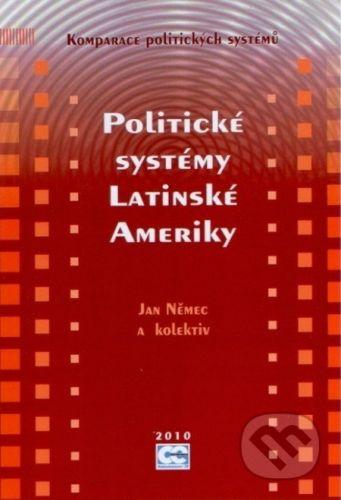 Oeconomica Politické systémy Latinské Ameriky - Jan Němec cena od 625 Kč