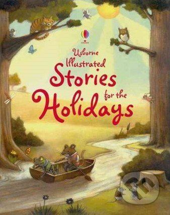 Usborne Publishing Illustrated Stories for the Holidays - cena od 393 Kč
