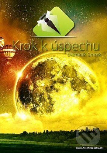 Krok k úspechu - Dominik Smrek cena od 218 Kč