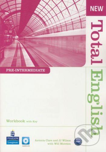 Pearson, Longman New Total English - Pre-Intermediate - Workbook with Key (+ Audio CD) - Antonia Clare, J.J. Wilson, Will Moreton cena od 279 Kč