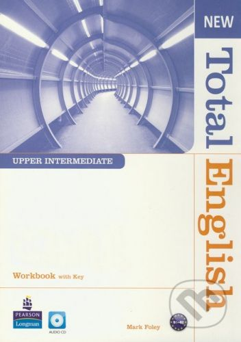Pearson, Longman New Total English - Upper Intermediate - Workbook with Key (+ Audio CD) - Mark Foley cena od 280 Kč