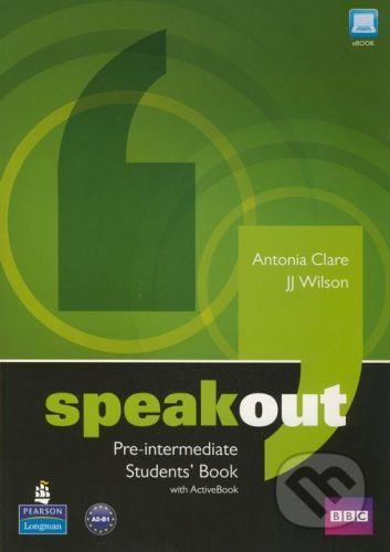 Pearson, Longman Speakout - Pre-intermediate - Students Book with Active Book - Antonia Clare, J.J. Wilson cena od 471 Kč