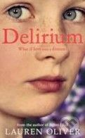 Hodder Paperback Delirium - Lauren Oliver cena od 262 Kč