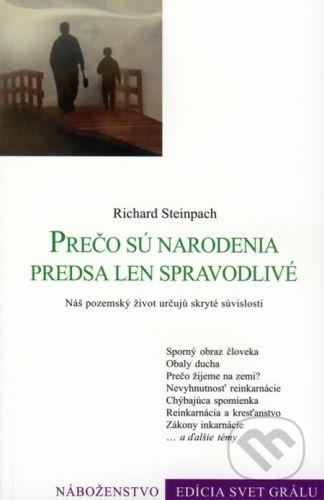 Efezus Prečo sú narodenia predsa len spravodlivé - Richard Steinpach cena od 61 Kč