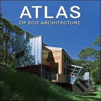 FKG Atlas Of Eco Architecture - cena od 594 Kč
