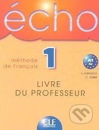 Cle International Écho 1 - Méthode de Francais (Livre Du Professeur) - cena od 364 Kč