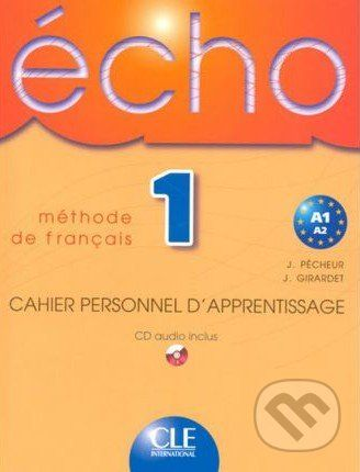Cle International Écho 1 - Méthode de Francais (Cahier Personnel D'Apprentisage) - cena od 217 Kč