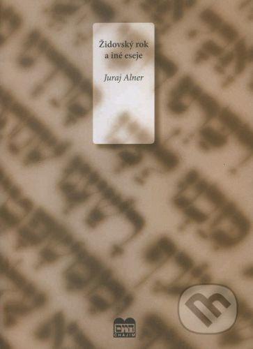 Adora Lingua s.r.o. Židovský rok a iné eseje - Juraj Alner cena od 189 Kč