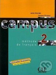 Cle International Campus 2 - Nouvelle Livre de l'éleve - Jacky Giradet cena od 344 Kč