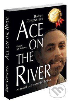 Poker Books Ace on the River - Barry Greenstein cena od 632 Kč