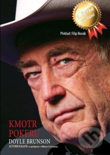 Poker Books Kmotr Pokeru - Doyle Brunson cena od 634 Kč