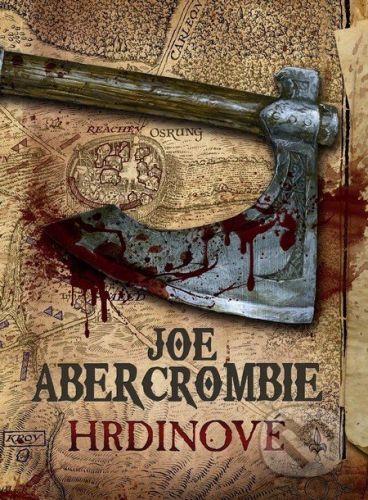 Joe Abercrombie: Hrdinové cena od 349 Kč