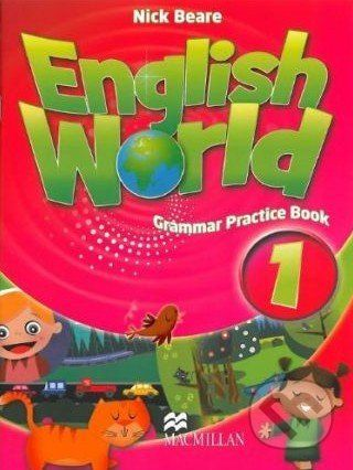 MacMillan English World 1: Grammar Practice Book - Nick Beare cena od 168 Kč