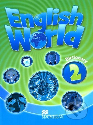 MacMillan English World 2: Dictionary - cena od 100 Kč