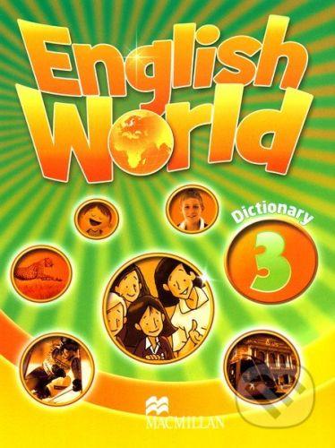 MacMillan English World 3: Dictionary - cena od 96 Kč