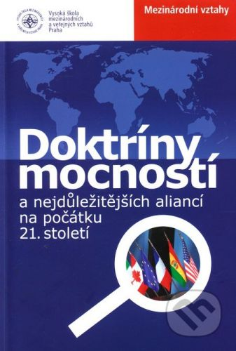 Doktríny mocností a nejdůležitějších aliancí na počátku 21. století cena od 156 Kč