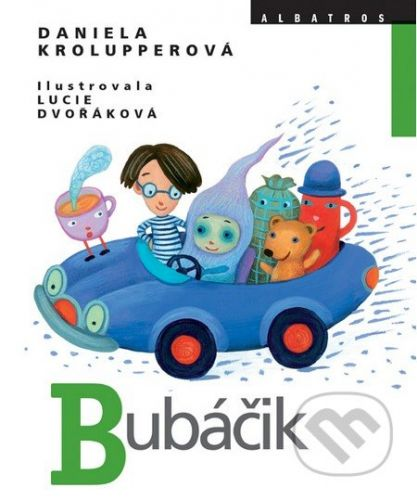 Albatros Bubáčik - Daniela Krolupperová cena od 77 Kč
