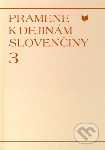 VEDA Pramene k dejinám slovenčiny 3 - cena od 185 Kč