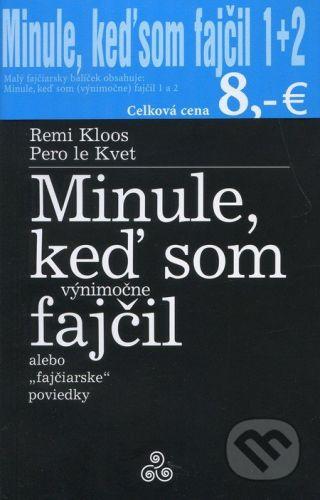 Miloš Prekop - AND Minule, keď som fajčil 1 + 2 - Remi Kloos, Pero le Kvet cena od 168 Kč