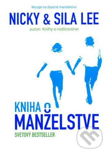 Familiaris Kniha o manželstve - Nicky Lee, Sila Lee cena od 205 Kč