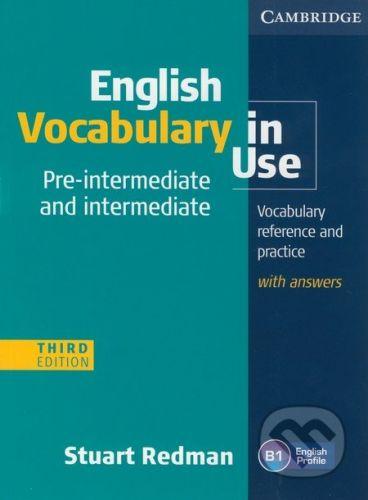 Cambridge University Press English Vocabulary in Use - Pre-intermediate and intermediate (Third Edition) - Stuart Redman cena od 593 Kč