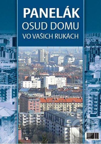 Dynamic SK s.r.o. Panelák - Osud domu vo vašich rukách - Marta Svítková cena od 196 Kč