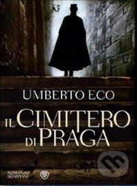 Bompiani Il Cimitero di Praga - Umberto Eco cena od 559 Kč