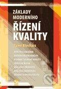 Ekopress Základy moderního řízení kvality - Pavel Blecharz cena od 197 Kč