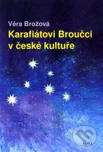 Věra Brožová: Karafiátovi Broučci v české kultuře cena od 176 Kč