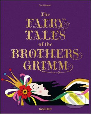 Taschen The Fairy Tales of the Brothers Grimm - cena od 813 Kč