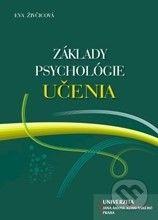 Univerzita J.A. Komenského Praha Základy psychológie učenia - Eva Živčicová cena od 199 Kč