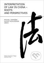 Guido Mühlemann: Interpretation of Law in China cena od 335 Kč