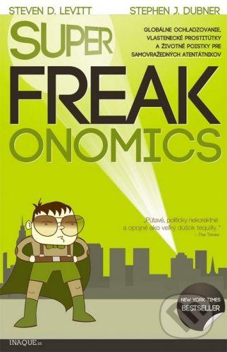 Premedia SuperFreakonomics - Steven D. Levitt, Stephen J. Dubner cena od 274 Kč