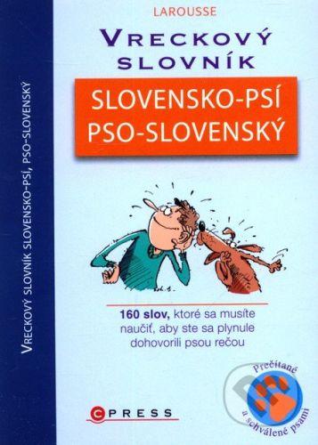 Computer Press Vreckový slovník slovensko-psí, pso-slovenský - Jean Cuvelier, Christophe Besse cena od 209 Kč