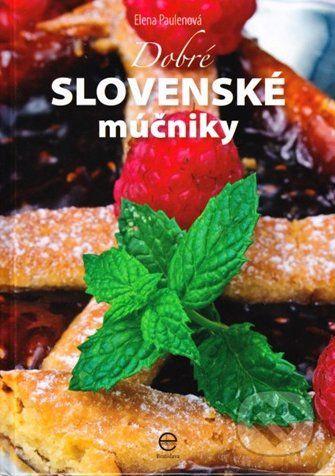 Elena Paulenová: Dobré slovenské múčniky cena od 184 Kč