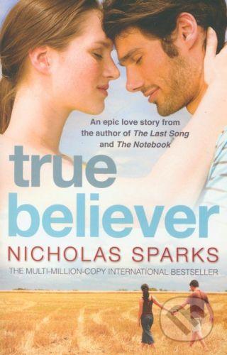 Sphere True Believer - Nicholas Sparks cena od 240 Kč