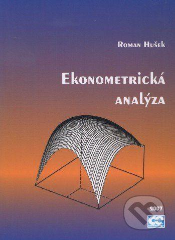 Oeconomica Ekonometrická analýza - Roman Hušek cena od 444 Kč