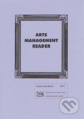 Oeconomica Arts management reader - Ivana Hedvábná cena od 294 Kč