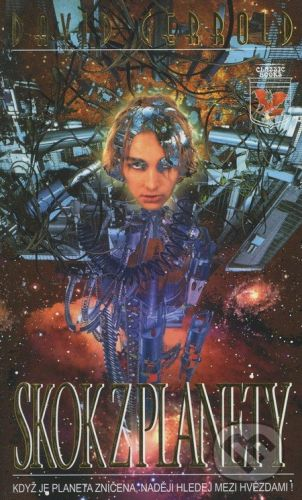 Classic Skok z planety - David Gerrold cena od 207 Kč