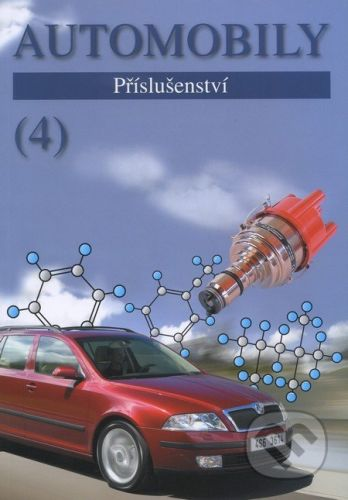 Avid Automobily (4) - Zdeněk Jan, Bronislav Ždánský cena od 432 Kč