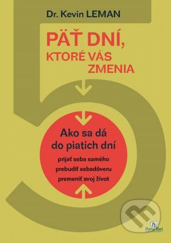 Porta Libri Päť dní, ktoré vás zmenia - Kevin Lehman cena od 148 Kč