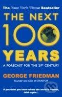 Allison & Busby The Next 100 Years - George Friedman cena od 325 Kč