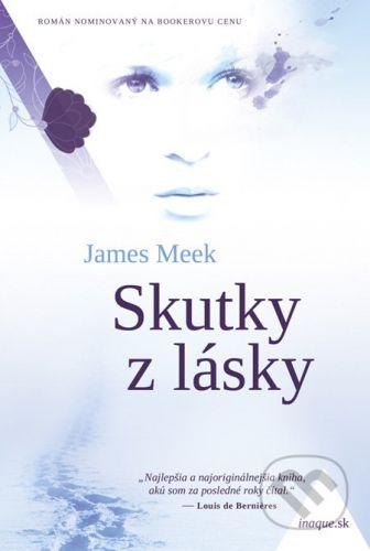 Premedia Skutky z lásky - James Meek cena od 240 Kč