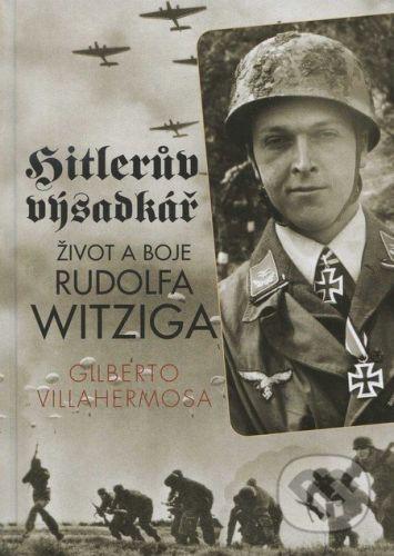 Gilberto Villahermosa: Hitlerův výsadkář cena od 337 Kč