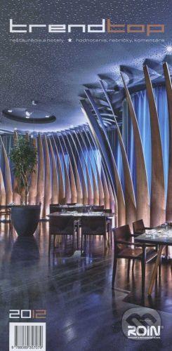 TREND represent Trend top reštaurácie a hotely 2012 - cena od 162 Kč