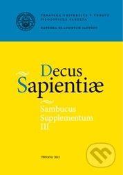 Trnavská univerzita v Trnave - Filozoficka fakulta Decus Sapientiae - cena od 189 Kč